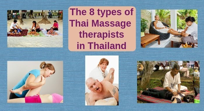 The 8 types of Thai Massage therapists in Thailand